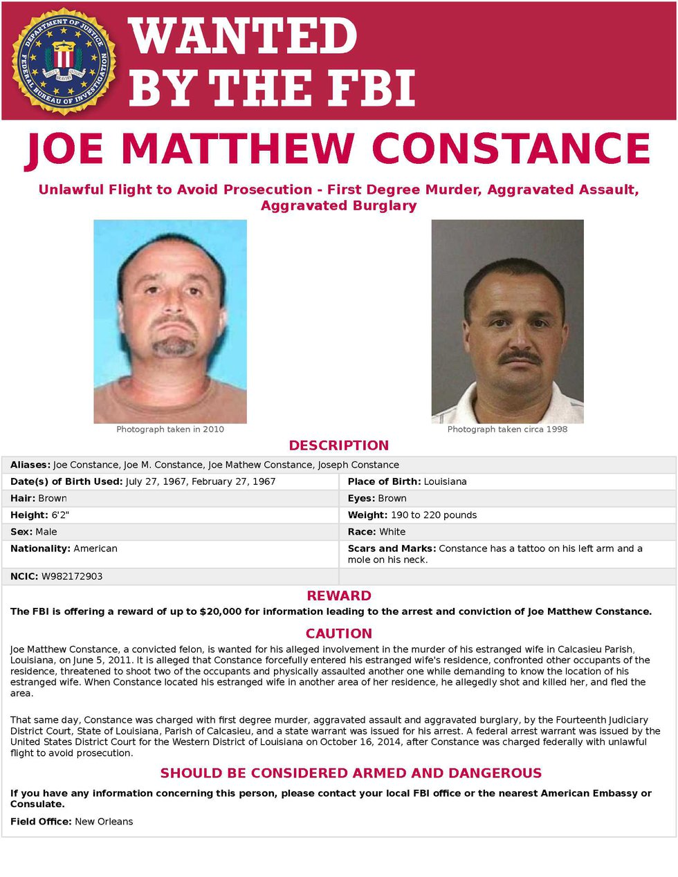 Joe Constance was placed on the FBI's Most Wanted list in 2015. Constance is wanted for first...