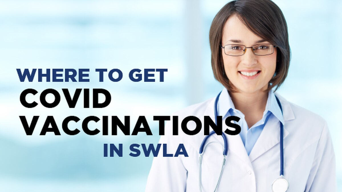 Where to get your vaccination in SWLA