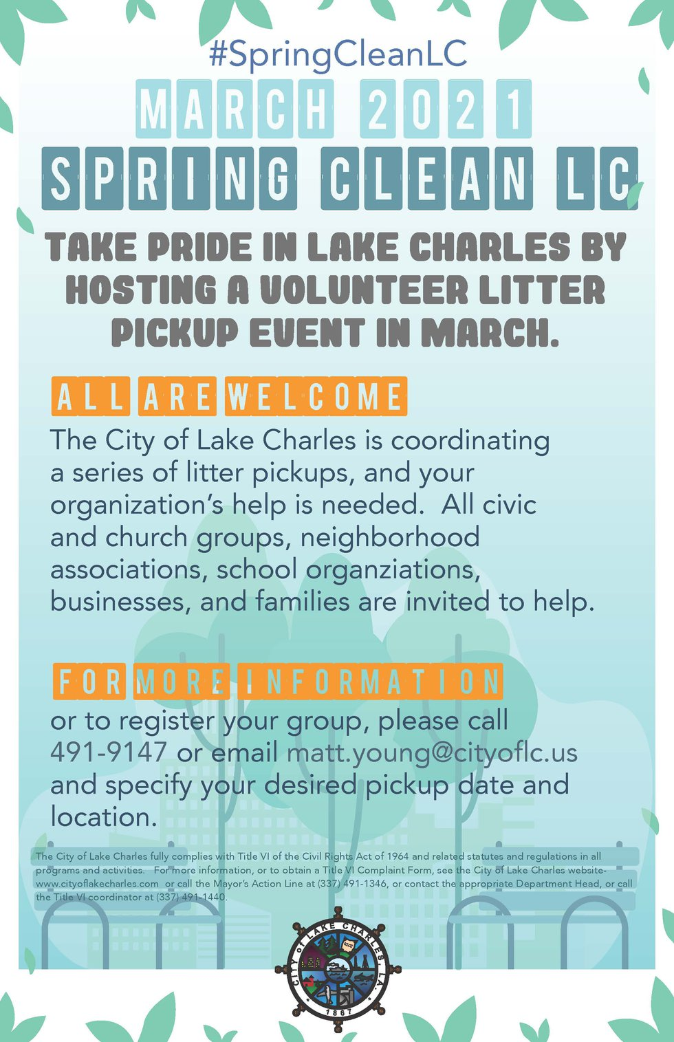 The City of Lake Charles is sponsoring an event in March in the hopes of picking up much of the...