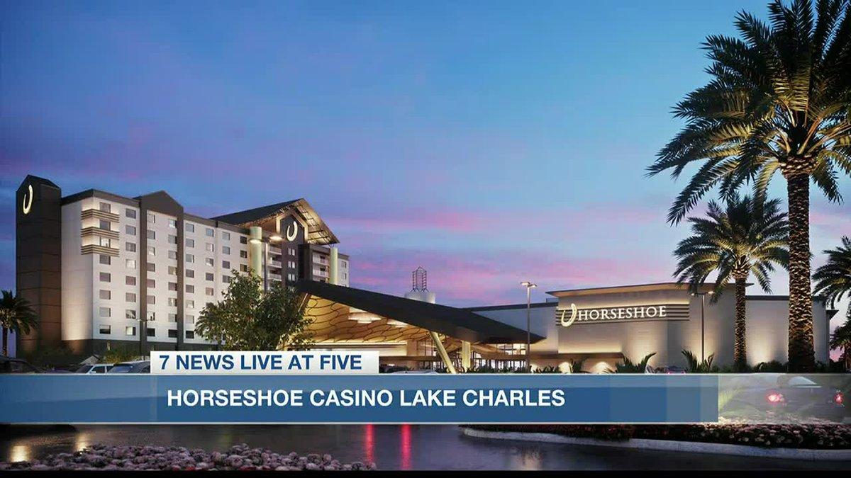Horseshoe Casino lake Charles to open in Fall 2022.