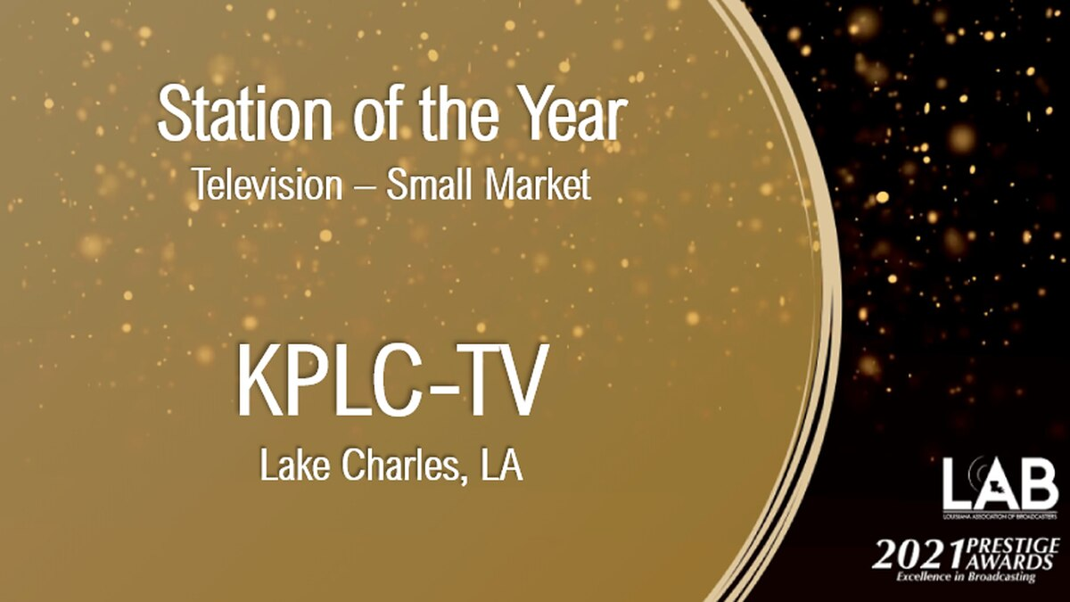 KPLC is the Louisiana Association of Broadcasters' Small Market Station of the Year for the...